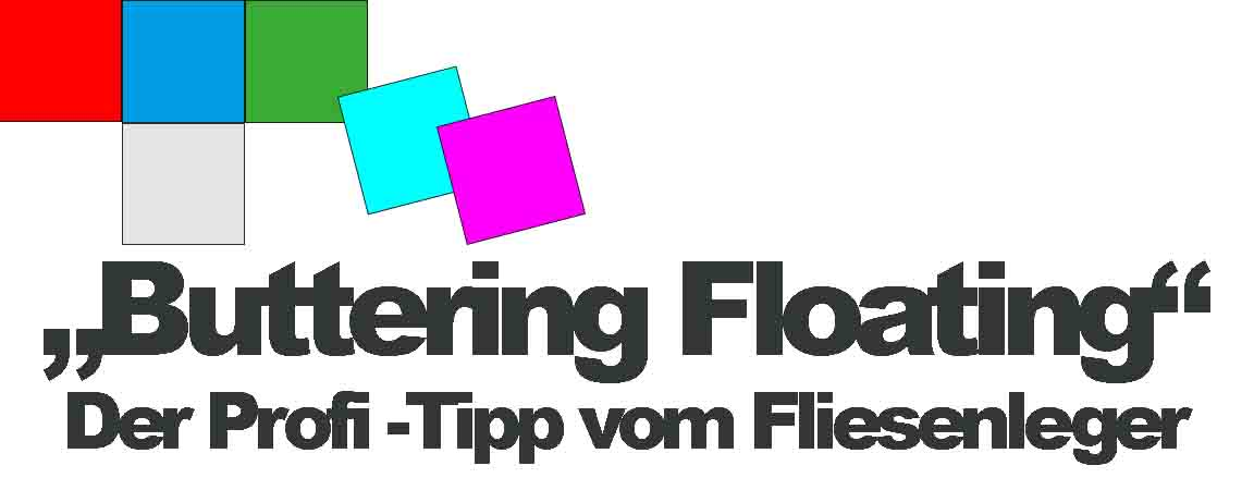 Buttering Floating Fliesenverlegung Tutorial