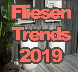 Fliesen-Trends 2019
