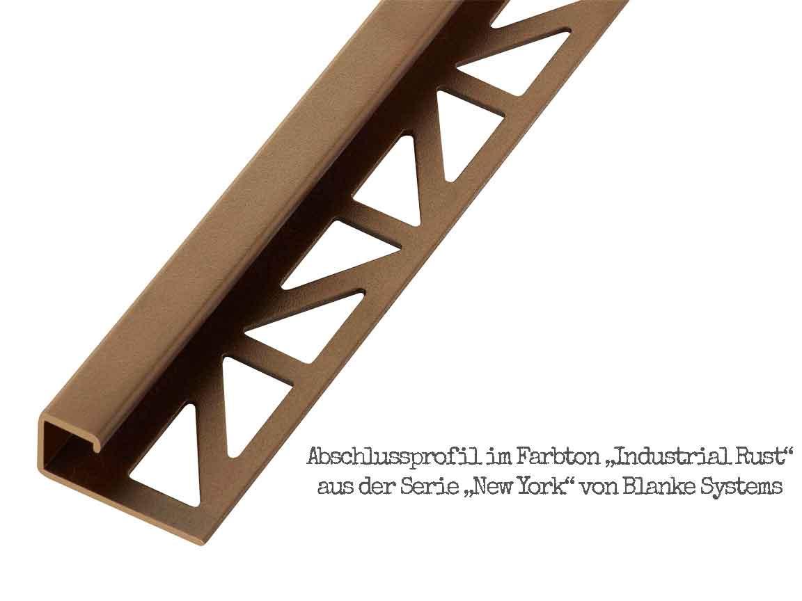 Abschlussprofil im Farbton Industrial Rust aus der Serie New York von der Firma Blanke