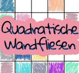 Quadratische Wandfliesen